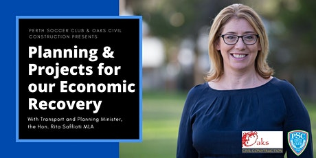 Planning & Projects for our Economic Recovery - Hon. Rita Saffioti MLA tickets