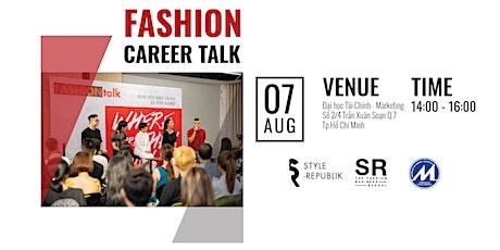 FASHION CAREER TALK -  Đại học Tài Chính-Marketing TP.HCM | 07.08.20 tickets