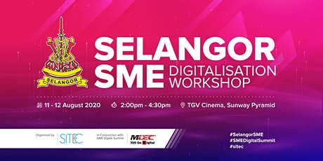 Selangor SME Digitalisation Workshop tickets