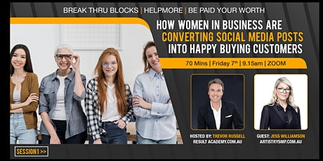 HOW WOMEN ARE CONVERTING SOCIAL MEDIA POSTS INTO HAPPY BUYING CUSTOMERS tickets