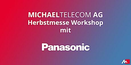 Panasonic Highlights 2020 auf der Michael Telecom Herbstmesse Tickets