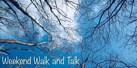 Weekend Walk and Talk tickets