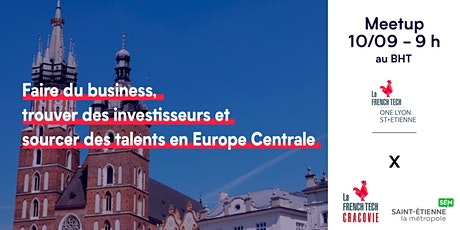 Meetup French Tech One - Europe Centrale avec French Tech Cracovie billets
