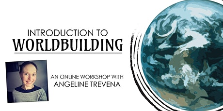 Introduction to Worldbuilding: Online Writing Workshop tickets