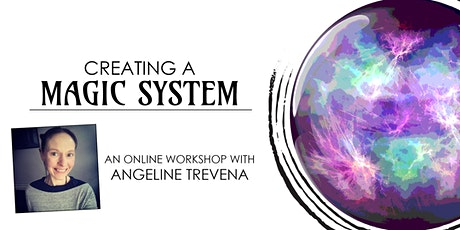 Creating a Magic System: Online Writing Workshop tickets