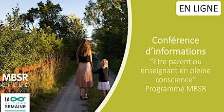 EN LIGNE Conférence MBSR Parents -Enseignants - Stress et pleine conscience billets