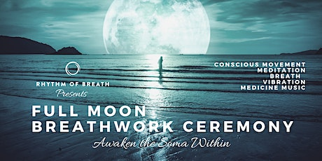 Full Moon Breathwork Ceremony - Awakening Soma - Brookvale tickets