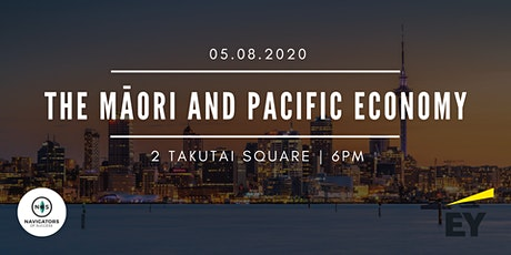 Navigators of Success & EY Present : The Māori and Pacific Economy tickets