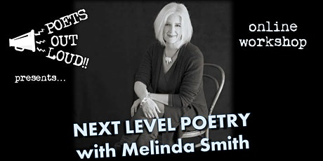 Next Level Poetry - online workshop with Melinda Smith tickets