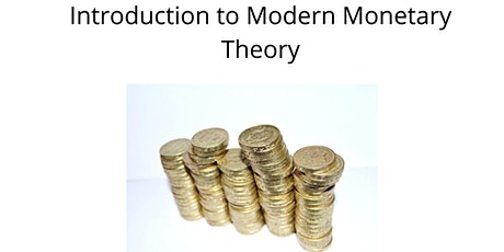 Intro To Modern Monetary Theory (MMT) tickets