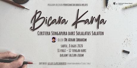Ceritera Singapura dari Sulalatus Salatin | Bicara Karya tickets
