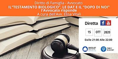 """DIRITTO DI FAMIGLIA: IL """"TESTAMENTO BIOLOGICO"""", LE DAT E IL """"DOPO DI NOI"""""""
