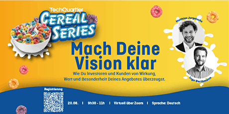 Cereal Series:  Mach Deine Vision klar Tickets