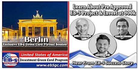 Berlin EB-5 American Green Card Virtual Market Series tickets