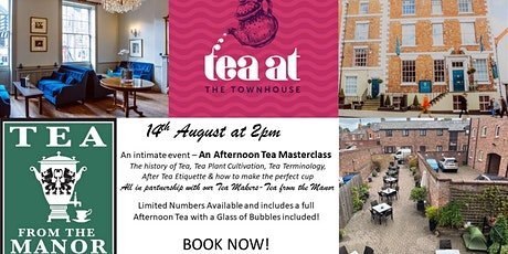 Afternoon Tea Masterclass @ the Townhouse tickets