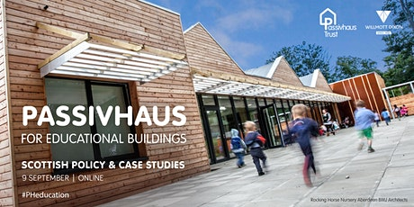 Passivhaus for Educational Buildings: Scottish Policy and Case Studies tickets