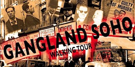 THE GANGLAND SOHO WALKING TOUR tickets