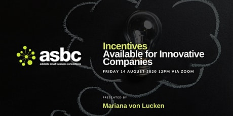 Incentives Available for Innovative Companies tickets