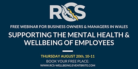 Free Webinar: Supporting the Mental Health & Wellbeing of Employees tickets