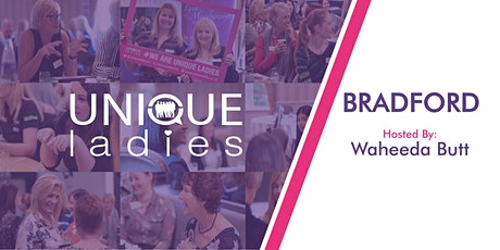 Online Unique Ladies Business Networking Bradford tickets