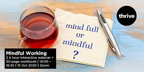 Mindful Working - Interactive Webinar tickets