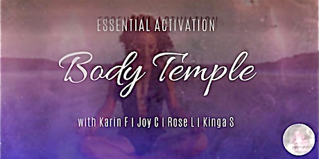 Essential Activation for the body, mind and soul tickets