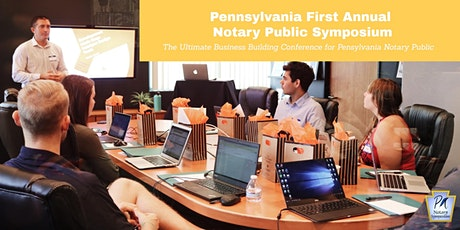First Annual Pennsylvania Notary Public  Symposium 2021 tickets