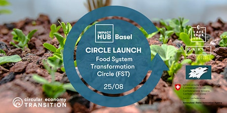 Circle Launch - Food System Transformation (FST) Tickets