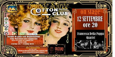 STRINGS THEORY MUSIC FEST - COTTON CLUB - Francesca Della Puppa Quartet biglietti