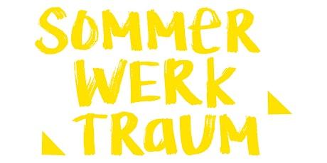 Ein SommerWerkTraum: In Verbindung bringen – Mehr Nähe im Digitalen Tickets