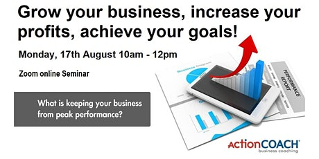 Grow your business, increase your profits, achieve your goals! tickets