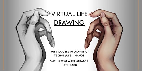 Virtual Life Drawing - Drawing Techniques - Hands - Mini Course tickets