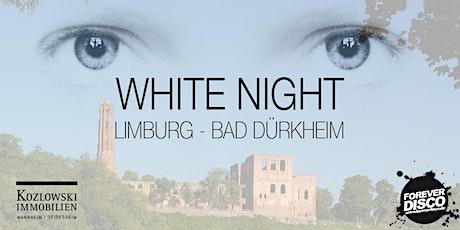WHITE NIGHT @LIMBURG BAD DÜRKHEIM Tickets