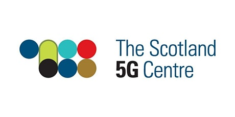 Scotland 5G Centre: Connecting Scotland tickets