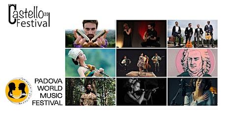 PADOVA WORLD MUSIC FESTIVAL: FRANCIA, CINA, GERMANIA biglietti