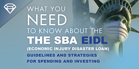 What you NEED to Know about the SBA EIDL (Economic Injury Disaster Loan) tickets