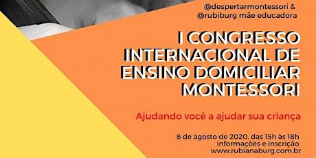 I Congresso Internacional de Ensino Domiciliar Montessori ingressos