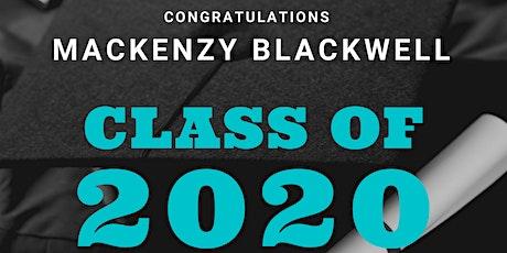 Mackenzy Blackwell Grad Party tickets