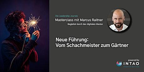 Neue Führung: Vom Schachmeister zum Gärtner. Tickets