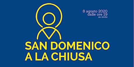 SAN DOMENICO A LA CHIUSA > prenotazione biglietto tickets