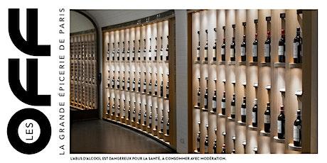 Les OFF : Cours d'œnologie x La rentrée des vins de La Grande Épicerie billets