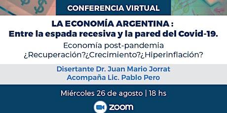La economía argentina: entre la espada recesiva y la pared del covid-19 boletos