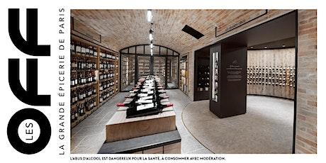 Les OFF: Cours d'œnologie x La rentrée des vins de La Grande Épicerie Passy billets
