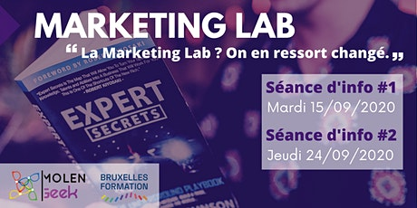 "MARKETING LAB 4 [Séance d'info] ""La Meilleure formation Marketing Digital"". tickets"
