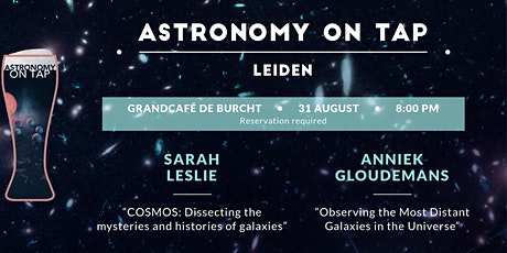 Astronomy on Tap Leiden - Galaxies near and far! tickets