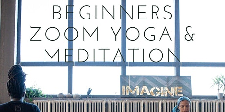 Beginners Zoom Yoga & Meditation tickets
