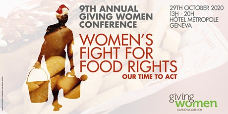 Giving Women's 9th Annual Conference: Food: Women's role in the struggle to feed the world billets