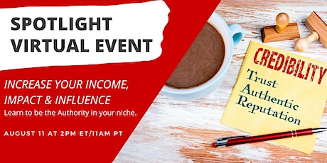 Increase Your Income, Impact & Influence tickets