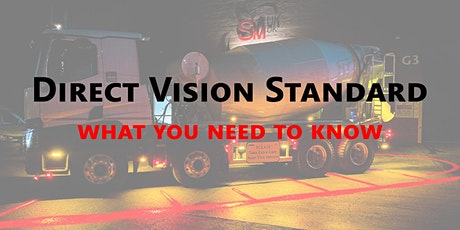 Direct Vision Standard - what you need to know (North) tickets