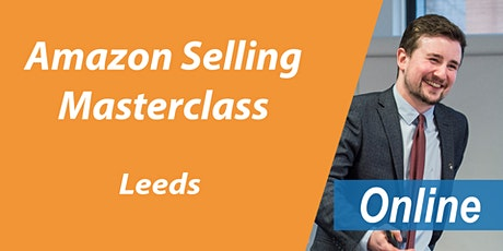 FREE Amazon Training Leeds - Amazon Masterclass Leeds - Online biglietti